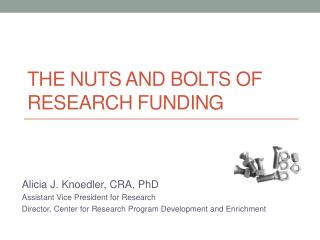 The Nuts and Bolts of Research Funding