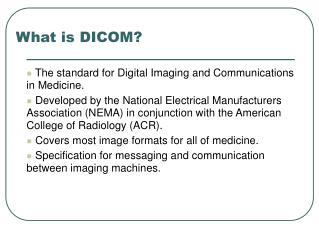 What is DICOM?