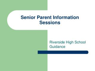 Senior Parent Information Sessions