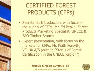 CERTIFIED FOREST PRODUCTS (CFPs)