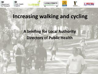 Increasing walking and cycling