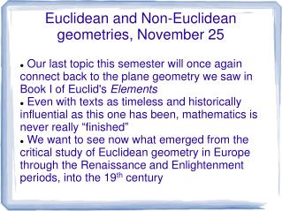 Euclidean and Non-Euclidean geometries, November 25
