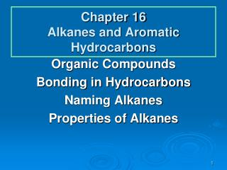 Chapter 16 Alkanes and Aromatic Hydrocarbons