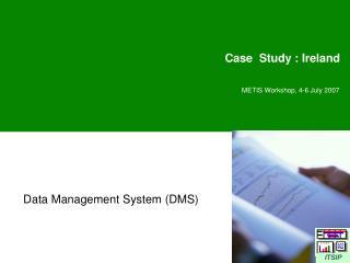 Case  Study : Ireland