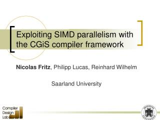 Exploiting SIMD parallelism with the CGiS compiler framework