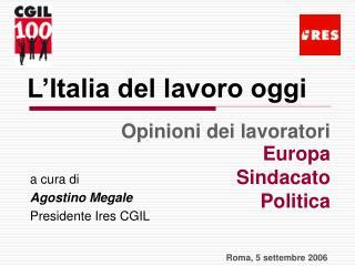 L'Italia del lavoro oggi