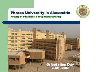 Pharos University in Alexandria Faculty of Pharmacy & Drug Manufacturing