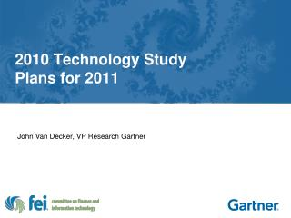 2010 Technology Study Plans for 2011