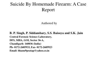 Suicide By Homemade Firearm: A Case Report