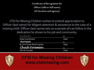 CFSI for Missing Children wishes to extend appreciation to