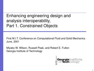 Enhancing engineering design and analysis interoperability,  Part 1. Constrained Objects