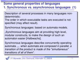 Some general properties of languages 1.  Synchronous vs. asynchronous languages  (1)