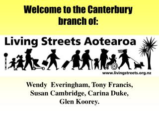 Welcome to the Canterbury branch of: