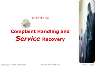 CHAPTER 13 Complaint Handling and S ervice  Recovery