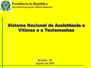 Brasília - DF Agosto de 2007