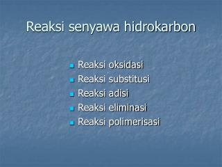 Reaksi senyawa hidrokarbon