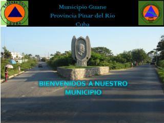 Municipio Guane  Provincia Pinar del Río  Cuba