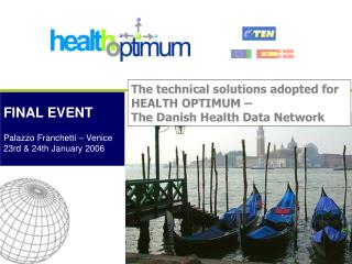 The technical solutions adopted for HEALTH OPTIMUM –  The Danish Health Data Network