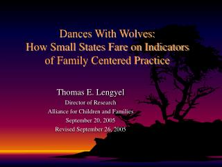 Dances With Wolves: How Small States Fare on Indicators of Family Centered Practice