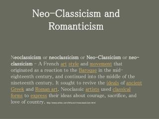 Neo-Classicism and Romanticism
