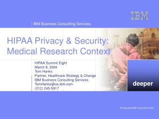 HIPAA Privacy & Security: Medical Research Context