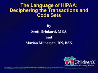 The Language of HIPAA: Deciphering the Transactions and Code Sets