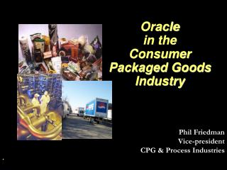 Oracle in the  Consumer Packaged Goods Industry