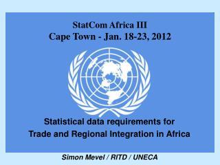StatCom Africa III Cape Town - Jan. 18-23, 2012