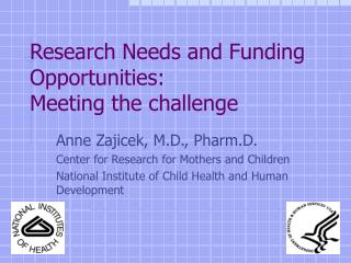 Research Needs and Funding Opportunities: