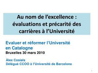 Au nom de l'excellence : évaluations et précarité des carrières à l'Université