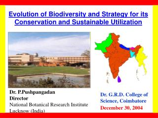 Evolution of Biodiversity and Strategy for its Conservation and Sustainable Utilization