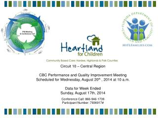 Circuit 10 – Central Region CBC Performance and Quality Improvement Meeting