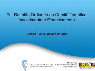 7a.  Reunião Ordinária do Comitê Temático Investimento e Financiamento
