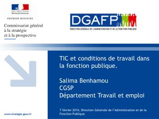 7 f�vrier 2014, Direction G�n�rale de l�Administration et de la Fonction Publique.