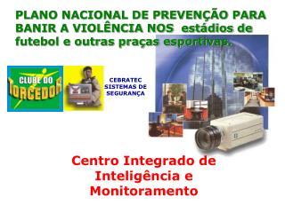 Centro Integrado de Inteligência e Monitoramento