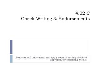 4.02 C Check Writing & Endorsements