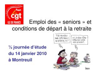 Emploi des «seniors» et conditions de départ à la retraite