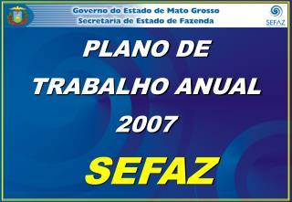 PLANO DE TRABALHO ANUAL 2007