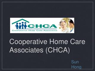 Cooperative Home Care Associates (CHCA)