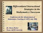 Differentiated Instructional Strategies in the  Mathematics Classroom