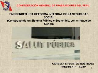 CONFEDERACIÓN GENERAL DE TRABAJADORES DEL PERU
