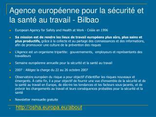 Agence européenne pour la sécurité et la santé au travail - Bilbao
