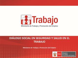 DIÁLOGO SOCIAL EN SEGURIDAD Y SALUD EN EL TRABAJO