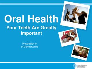 Oral Health Your Teeth Are Greatly Important