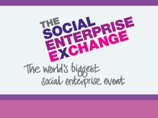 The Social Enterprise Exchange