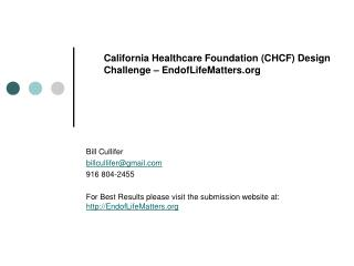 California Healthcare Foundation (CHCF) Design Challenge – EndofLifeMatters