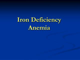 Iron Deficiency Anemia