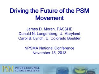 PSM - An Abbreviated History
