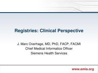 Registries: Clinical Perspective