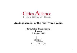 An Assessment of the First Three Years Consultative Group meeting Brussels 8 October 2002